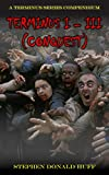 Terminus I – III (Conquest) is a Terminus Series Compendium containing the third trilogy of the series.  This special edition contains three complete novels; Terminus, Terminus II (Control) and Terminus III (The Wild Bunch).Terminus.  Civilization de...