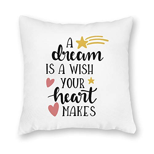 DKISEE Decorative A Dream is A Wish Your Heart Makes Square Throw Pillow Cover Canvas Pillow Case Sofa Couch Chair Cushion Cover for Home Decor