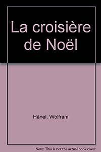 """Afficher """"Croisiere de noel (La)"""""""