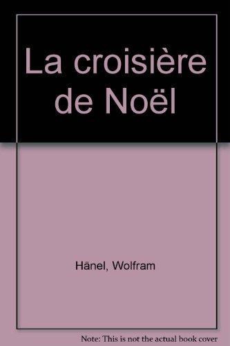 Croisiere de noel (La)