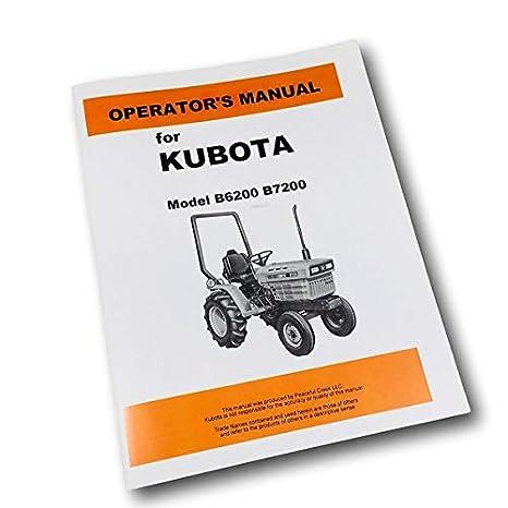 Amazoncom Kubota B6200 B7200 Tractor Operators Owners Manual
