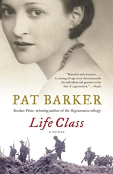 Life Class by [Barker, Pat]