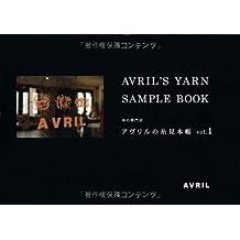 Yarn sample book <vol.1> Shoppe AVRIL of yarn (2012) ISBN: 4864480567 [Japanese Import]