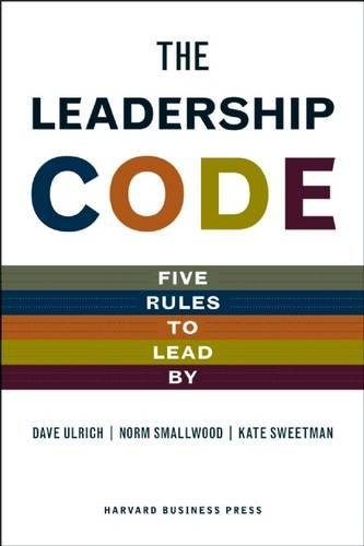 Leadership Code: Five Rules to Lead