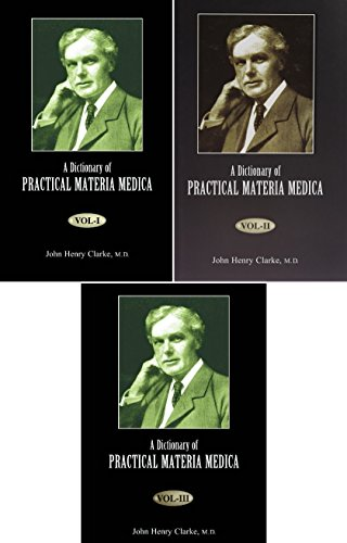 A Dictionary of Practical Materia Medica [3 Volume Set]
