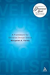 Just Love: A Framework for Christian Sexual Ethics