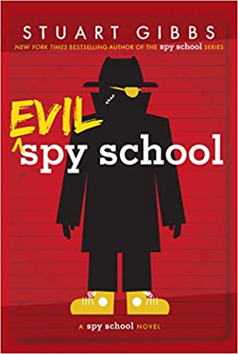 Evil Spy School: Gibbs, Stuart: 9781442494909: Amazon.com: Books
