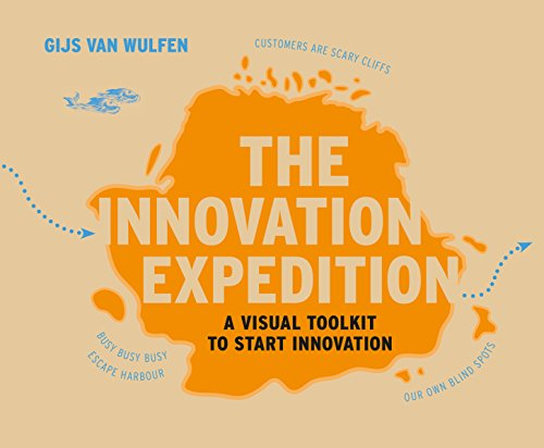 Download The Innovation Expedition: A Visual Toolkit to Start Innovation Pdf