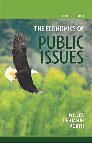 Economics of Public Issues (19th Edition)