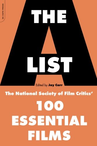 The A List: The National Society Of Film Critics' 100 Essential Films -