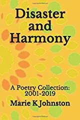 Disaster and Harmony: A Poetry Collection Paperback
