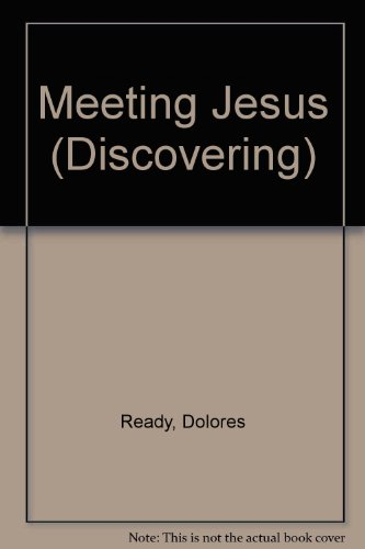 Meeting Jesus: (Discovering)