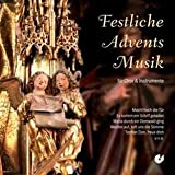 Festliche Adventsmusik - Chor- und Instrumentalstücke
