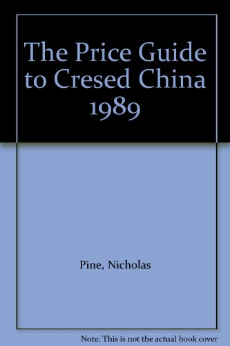 The Price Guide to Cresed China 1989