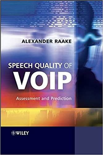 Speech Quality of VoIP: Assessment and Prediction