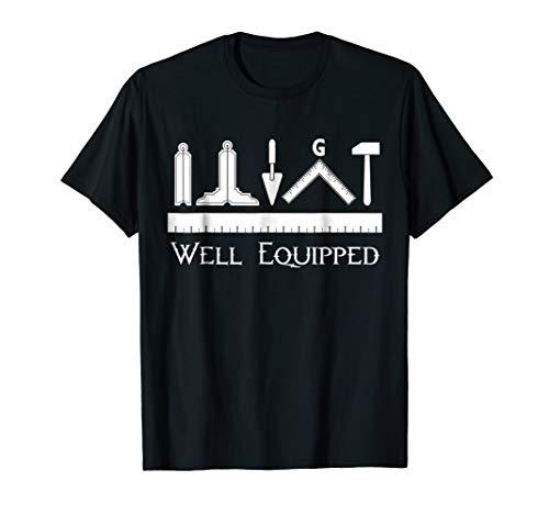 The Masonic Store: Freemason - WELL EQUIPPED T-Shirt Gift (Masonic Shirts)