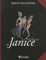 Les malheurs de Janice, Intégrale t.1 par  Erich von Götha