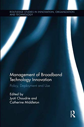 Management of Broadband Technology and Innovation (Routledge Studies in Innovation, Organizations and Technology)-cover