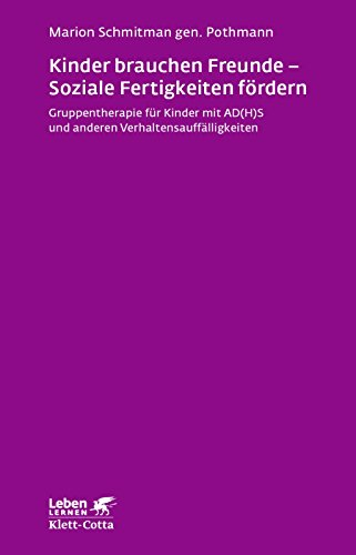 Kinder mit dem Aufmerksamkeitsdefizitsyndrom (German Edition)
