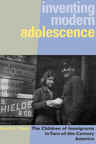 Inventing Modern Adolescence: The Children of Immigrants in Turn-of-the-Century America (Rutgers Series in Childhood Stu