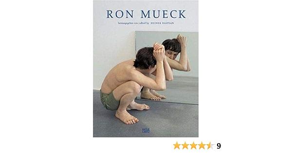 Ron Mueck: Catalogue Raissone: Amazon.es: Bastian, Heiner ...