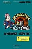 La mémoire - Prépa HEC (références classiques): 50 paragraphes tout cuits