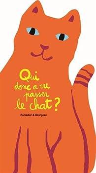 Qui donc a vu passer le chat ? par Cédric Ramadier