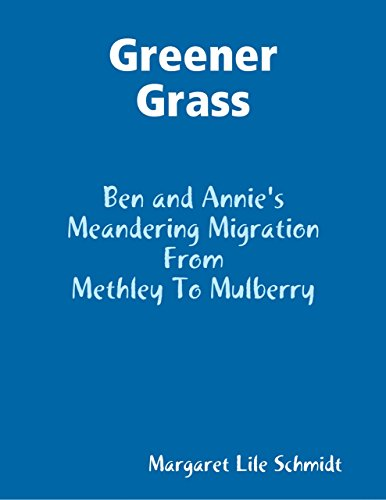Greener Grass - Ben and Annie's Meandering Migration from Methley to ()