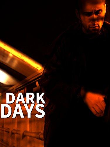 - Dark Days