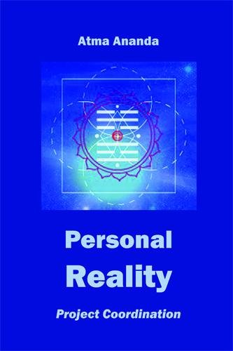 Personal Reality: Project Coordination