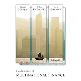 Fundamentals of Multinational Finance - (Solutions to ALL Chapter
