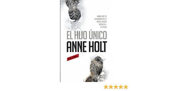 El hijo único (Hanne Wilhelmsen 3) (Spanish Edition)