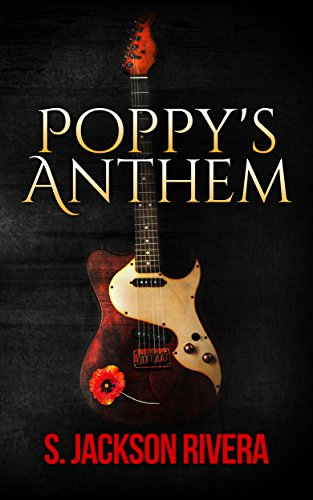 Poppy's Anthem by [Rivera, S Jackson]