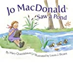 [(Jo Macdonald Saw a Pond )] [Author: Mary Quattlebaum] [Oct-2011]
