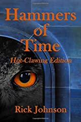 Hammers of Time: Hot-Clawing Edition (Wood Cow Chronicles) Paperback