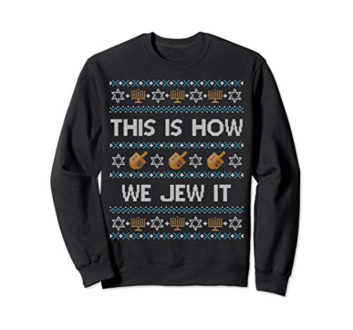 Funny Ugly Hanukkah Sweater This Is How We Jew It -