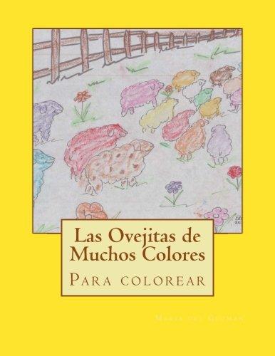 Read Online Las Ovejitas de Muchos Colores: Para Colorear (Spanish Edition) pdf epub