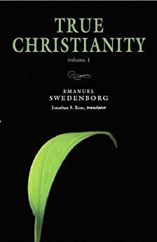 TRUE CHRISTIANITY 1: PORTABLE: THE PORTABLE NEW CENTURY EDITION (NW CENTURY EDITION) by [SWEDENBORG, EMANUEL]