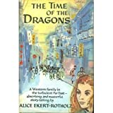 Time of the Dragon, Alice Ekert Rotholz, 0670714798