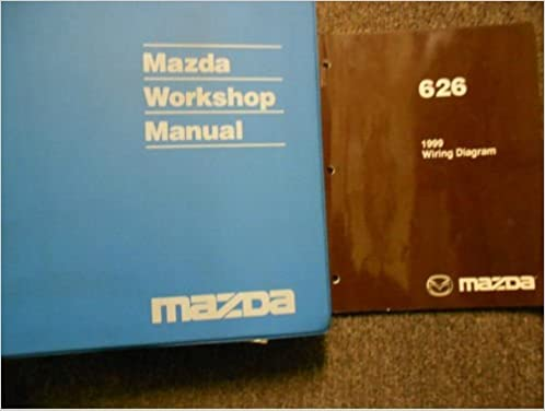 1999 Mazda 626 Service Repair Shop Manual Set Factory Oem Books Dealership 99 Service Manual And The Electrical Wiring Diagram Manual Amazon Com Books