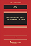 Business Organizations: Cases, Problems, and Case Studies (Aspen Casebook Series)