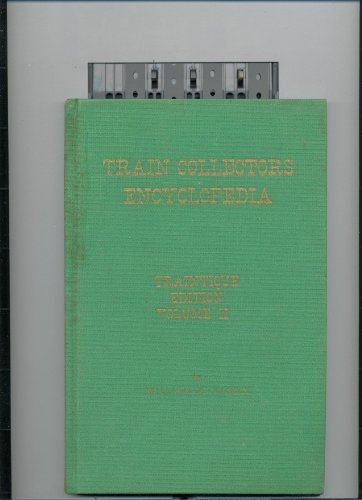 Train collectors encyclopedia Train Collectors