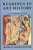 Readings Art History Volume 2, H. Spencer, 0684146185