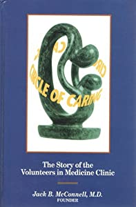 Hardcover Circle of Caring:The story of the Volunteers in Medicine Clinic Book