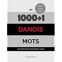Danois: Les 1000+1 Mots que vous devez absolument savoir (French Edition)