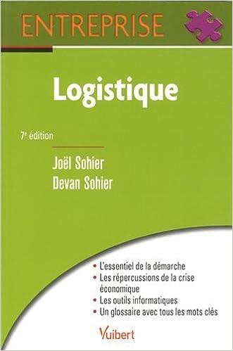 Télécharger des livres gratuits en ligne nook Logistique by Joël Sohier,Devan Sohier 2311010514 en français RTF