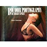 Boudoir Photography/the Fantasy Exposed