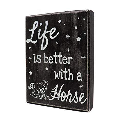 JennyGems - Life is Better with a Horse, Horse Lover Gift, Wood Sign - Horse Mom - Horse Gifts - Horse Decor Sign - Horse Farmhouse Rustic Decor, Shelf Knick Knacks