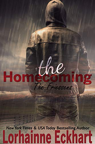 The Homecoming (The Friessens Book 24) by [Eckhart, Lorhainne]