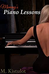 Mommy's Piano Lessons (Mommy's Lessons Book 1)